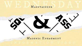 Wednesday Information Video: Maintaining Masonic Engagement