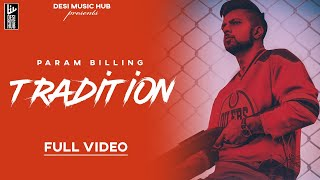 Tradition (Param Billing) Mp3 Song Download