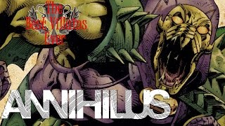 The Best Villains Ever: Annihilus