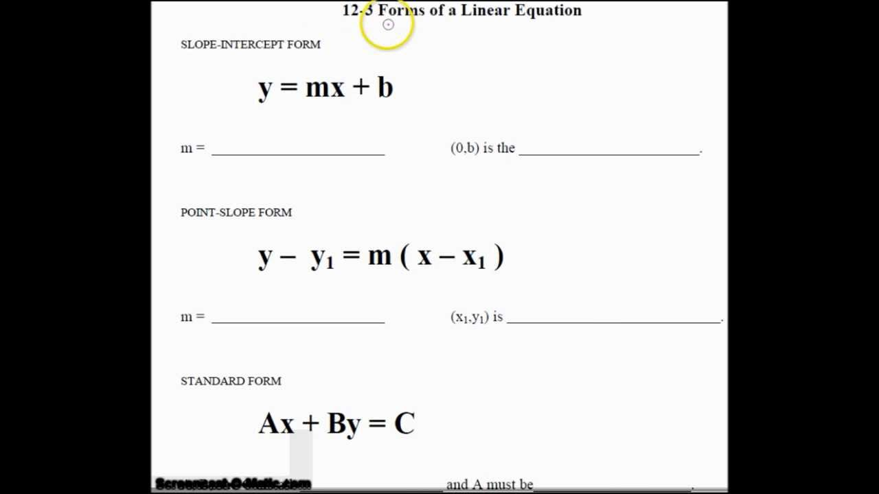 Unit 12 Section 3: Three Forms of Linear Equations
