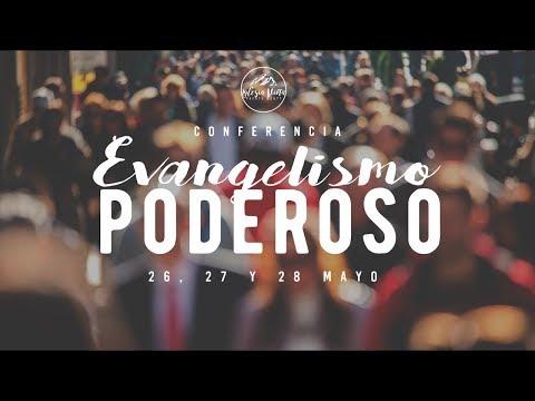 Conferencia EVANGELISMO PODEROSO/1ra Plenaria sábado 27 de mayo 2017