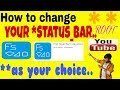 How to change your STATUS_BAR as your choice   change Notification Panel   status bar