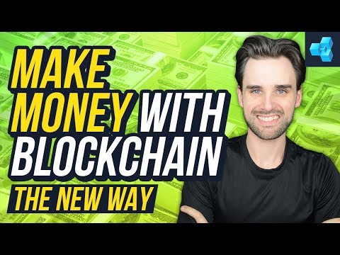 The NEW way to make money with blockchain