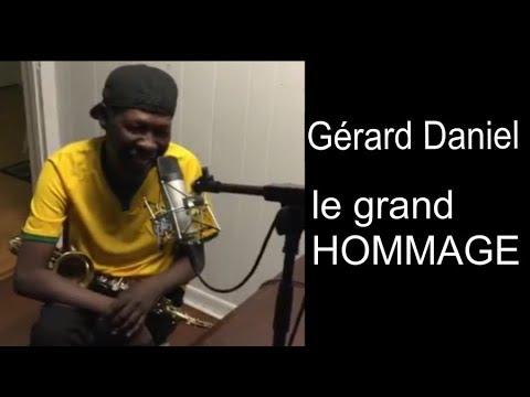 🎷GÉRARD DANIEL: le grand hommage: une interview de Gérard Daniel , et Témoignages.🎷