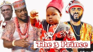 The Three Prince Part 2 - Latest Nollywood Movies