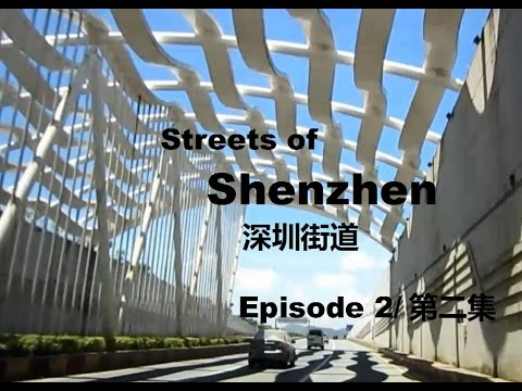 Streets of Shenzhen - Episode 2