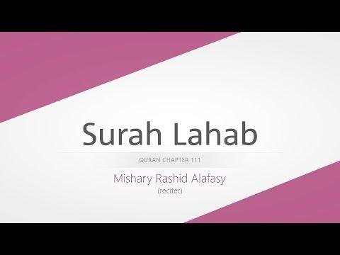 Surah Lahab   Recitation by Mishary Rashid Alafasy
