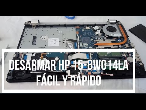 DESARMAR HP 15 bw014la Y CAMBIO DE DISCO DURO Y MEMORIA RAM   2020
