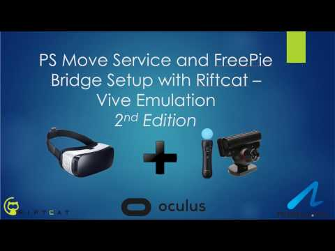 Complete VR Setup Guide for PS Move Service and Riftcat for a Cheap DIY Vive