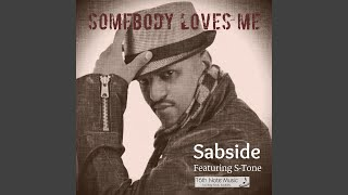 Somebody Loves Me (Instrumental) (Feat. S-Tone)