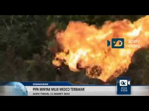 Sumur Minyak Milik Medco Di Aceh Timur Terbakar