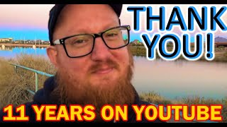 11 Years on YouTube, THANK YOU!