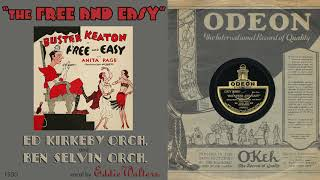 1930, The Free and Easy, Ed Kirkeby Orch. Ben Selvin Orch. Eddie Walters voc. HD 78rpm