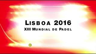Final Femenina Mundial de Pádel Lisboa 2016 de Parejas