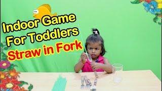 Indoor Game  For Toddlers Straw in Fork/fun indoor activities forToddler/indoor party games for kids