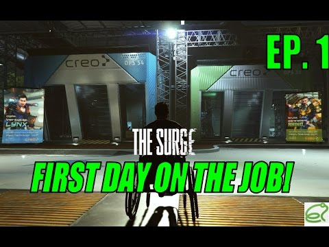FIRST DAY ON THE JOB! Lets Play The Surge! Episode 1.