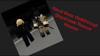 Naval base walkthrough and Easy Exp (Blackhawk Rescue Mission) (Roblox)