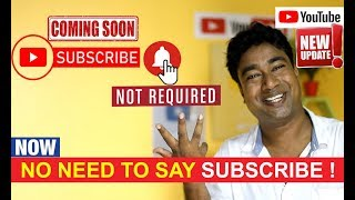 Youtube New Update : Now No need to say - Subscribe & press Bell icon