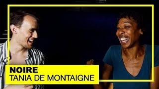NOIRE : TANIA DE MONTAIGNE, CLAUDETTE COLVIN ET ROSA PARKS | RONAN AU THÉÂTRE