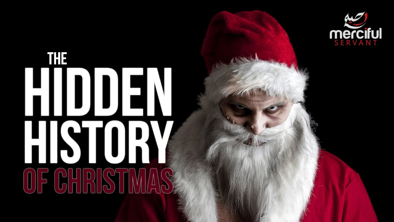 Real History Of Christmas.The Hidden History Of Christmas