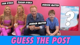 Hudson Matter, Jordan Matter, Sam Rybka & Teagan Rybka - Guess The Post