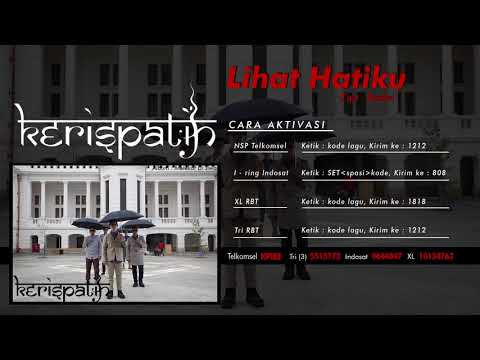 Kerispatih - Lihat Hatiku (Official Audio Video)