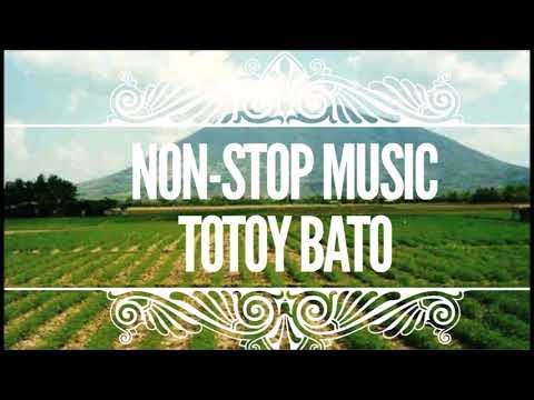 TOTOY BATO NON - STOP (2 Hours Kapampangan Songs)