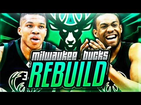 REBUILDING THE MILWAUKEE BUCKS! NBA 2K17 MY LEAGUE!