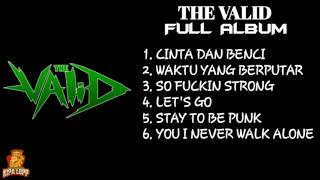 The Valid Full Album | Cinta Dan Benci Kipa Lop