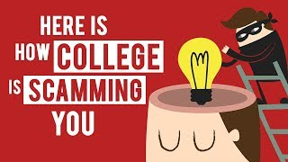 Here is Why College is a total SCAM