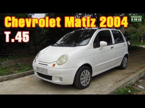 Ô TÔ cũ - Chevrolet Matiz 2004, Số Sàn, Dung Tích 0.8L Báo Giá 45T