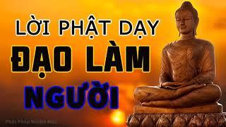 Lời Phật Dạy Về Đạo Làm Người rất hay P7, Phật pháp Nhiệm màu