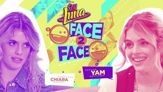 Chiara & Yam Face to Face | Soy Luna