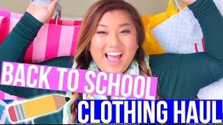 BACK TO SCHOOL CLOTHING HAUL!!