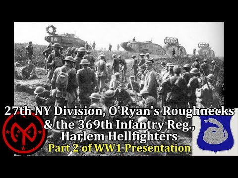 Presentation of the 27th NY Division & 369th Infantry Regiment | Part 2