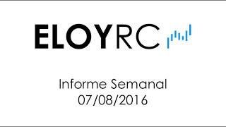 Informe Semanal de Bolsa de Valores 7-8-2016