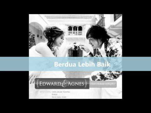 Berdua Lebih Baik   Edward dan Agnes Chen