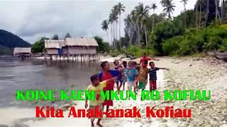 Lagu Pendidikan Lingkungan Hidup KOFIAU RAJA AMPAT_Environmental Education Song