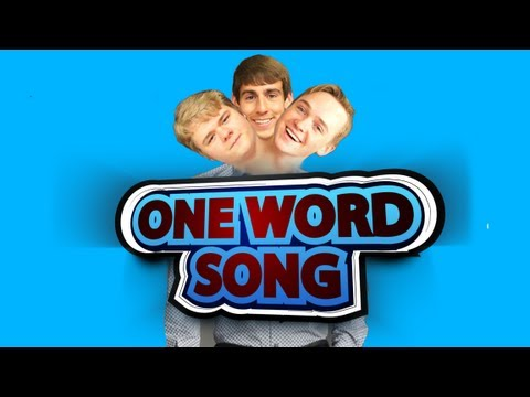 ONE WORD SONG!