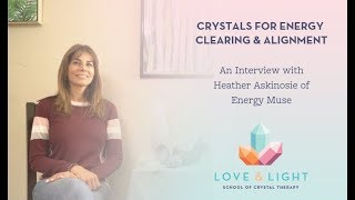 Energy Clearing & Alignment with Heather Askinosie of Energy Muse