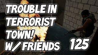 Fire Gun Is OP! (TTT w/ Friends #125)