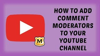 How To Add Comment Moderators To Your YouTube Channel | Tutorial Videos For YouTube (Hindi) - 51