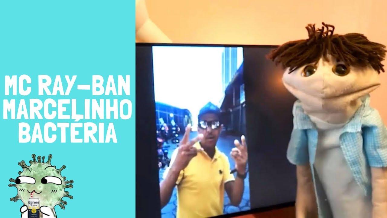 MC Ray-Ban feat Marcelinho - Bactéria Filha da P*ta (CORONA VÍRUS)