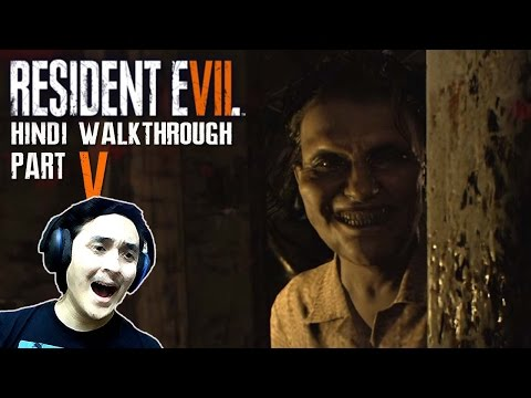 "RESIDENT EVIL 7 (Hindi) Walkthrough Part 5 ""FEAR OF INSECTS"" (PS4 Gameplay)"