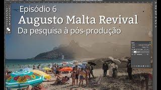 Augusto Malta Revival | Por Trás da Foto Ep.6