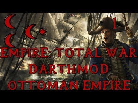 [1] Total War: Empire - Darthmod - Ottoman Empire - And Cue World Domination
