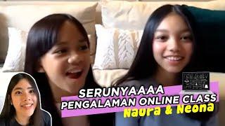 Naura & Neona Tips Kece Di Online Class - Trinity Hadiah Ramadan | THR