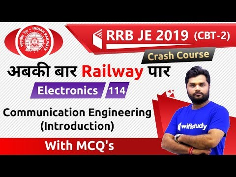 9:00 PM - RRB JE 2019 (CBT-2) | Electronics Engg By Ratnesh Sir | Communication Engineering (Intro)