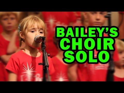 Bailey's Choir Solo