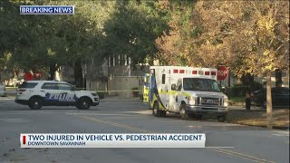 Two injured in vehicle vs. pedestrian accident in Downtown Savannah